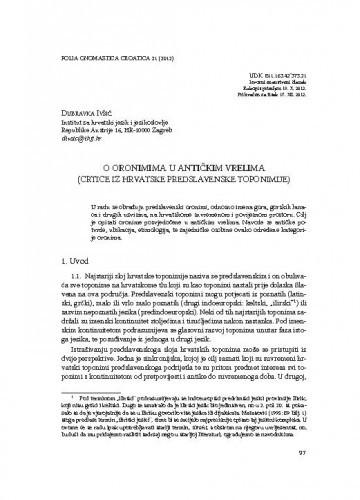O oronimima u antičkim vrelima (Crtice iz hrvatske predslavenske toponimije) / Dubravka Ivšić