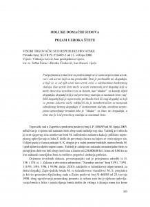 Pojam uzroka štete (Visoki trgovački sud Republike Hrvatske, presuda broj: XL VII Pž-5724/05-3 od 21.05.2008. ) : [prikaz] / Vesna Skorupan Wolff