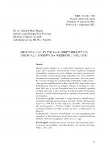Međunarodno pravo kao osnova rješavanja preostalih sporova na području bivšeg SFRJ / Vladimir Đuro Degan