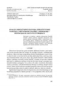 Analiza mogućnosti razvoja zdravstvenog turizma u Hrvatskom zagorju i Međimurju - potencijalni Greenfield projekti / Vedran Kruljac