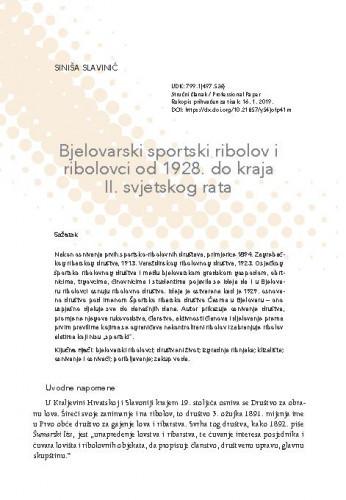 Bjelovarski sportski ribolov i ribolovci od 1928. do kraja II. svjetskog rata / Siniša Slavinić