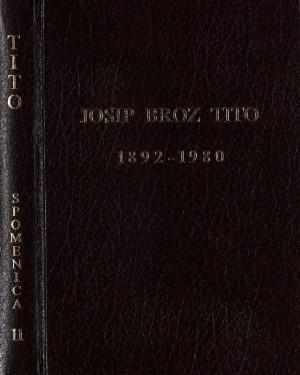 Josip Broz Tito : 1892-1980 ; uredili Drago Galić, Marijan Matković, Vladimir Stipetić