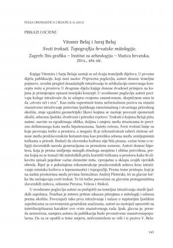 Vitomir Belaj i Juraj Belaj: Sveti trokuti. Topografija hrvatske mitologije. Zagreb: Ibis grafika - Institut za arheologiju - Matica hrvatska, 2014. : [prikaz] / Branimir Brgles