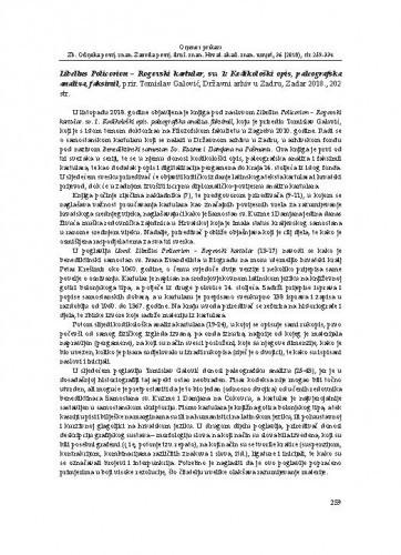 Libellus Policorion – Rogovski kartular, sv. 1: Kodikološki opis, paleografska analiza, faksimil, prir. Tomislav Galović, Državni arhiv u Zadru, Zadar 2018. : [prikaz] / Sanja Miljan