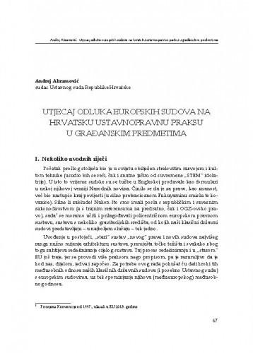 Utjecaj odluka europskih sudova na hrvatsku ustavnopravnu praksu u građanskim predmetima : [uvodno izlaganje] / Andrej Abramović