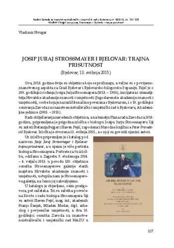 Josip Juraj Strossmayer i Bjelovar: trajna prisutnost (Bjelovar, 13. svibnja 2015.)