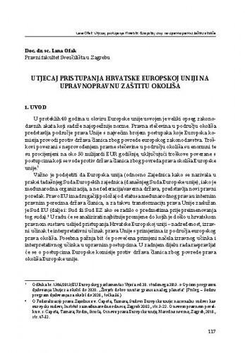 Utjecaj pristupanja Hrvatske Europskoj uniji na upravnopravnu zaštitu okoliša : [uvodno izlaganje] / Lana Ofak