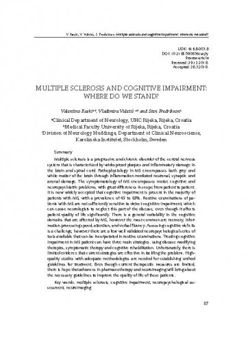Multiple sclerosis and cognitive impairment: where do we stand?Valentino Racki, Vladimira Vuletić, Sten Fredrikson