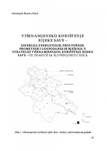 Višenamjensko korištenje rijeke Save – Sinergija energetskih, prostornih, prometnih i gospodarskih rješenja u strategiji višenamjenskog korištenja rijeke Save – od granice sa Slovenijom do SiskaBranko Kincl