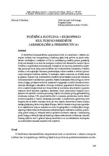 Požeška kotlina - europsko kulturno središte (arheološka perspektiva) / Hrvoje Potrebica