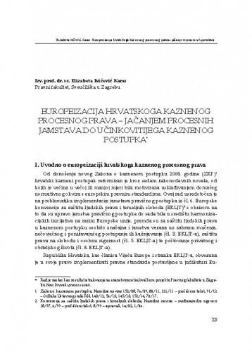 Europeizacija hrvatskoga kaznenog procesnog prava - jačanjem procesnih jamstava do učinkovitijega kaznenog postupka : [uvodno izlaganje] / Elizabeta Ivičević Karas