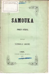 Samouka : pokus pervi / pisao Vatroslav Bertić