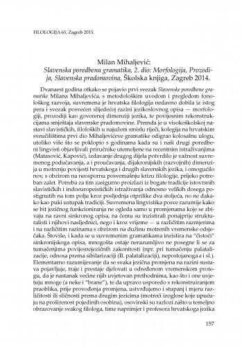 Milan Mihaljević: Slavenska poredbena gramatika, 2. dio: Morfologija, Prozodija, Slavenska pradomovina, Školska knjiga, Zagreb 2014. : [prikaz] / Mateo Žagar