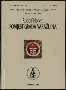 Povijest grada Varaždina / Rudolf Horvat; [urednik Andre Mohorovičić]
