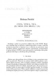 Cvita, vitica, tica...(ili moja dva brata i ja) : monodrama u 13 slika prema motivu iz Sofoklove Antigone / Helena Peričić