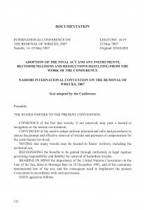 Nairobi International Convention on the Removal of Wrecks, 2007 : adoption of the final act and any instruments, recommendations and resolutions resulting from the work of the conference ; Međunarodna konvencija o uklanjanju podrtina, Nairobi 2007. : usvajanje završnog akta i svih instrumenata, preporuka i rezolucija proizašlih iz rada konferencije / prijevod Vlatka Živojnović, Ranka Petrinović, Vesna Skorupan Wolff