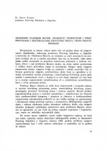 Akademik V. Bayer: istaknuti teoretičar i pisac procesnog i materijalnog krivičnog prava, vrsni pravni pedagog