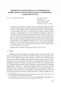 Problem stvarnih prava na pomorskom dobru (bitne novine hrvatskoga pomorskog zakonodavstva) / Dragan Bolanča