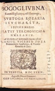 Bogoglivbna razmiscglianya od slaunoga svetoga rozaria Isvcharsta i Divice Marie. / Matiy Yerchovichia Hvaranin