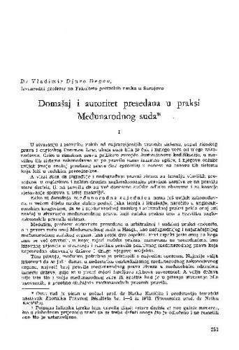 Domašaj i autoritet presedana u praksi Međunarodnog suda / Vladimir-Đuro Degan
